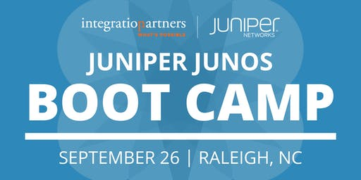 Juniper Networks JUNOS Bootcamp | Raleigh, NC