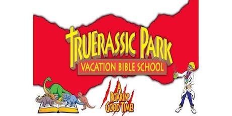 Truerassic Park VBS tickets