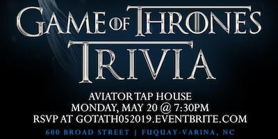 Game Of Thrones Trivia at Aviator Tap House