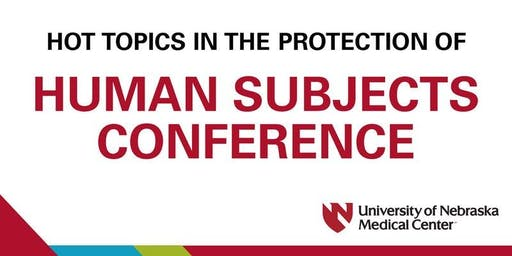 2019 Hot Topics in the Protections of Human Subjects Research Conference