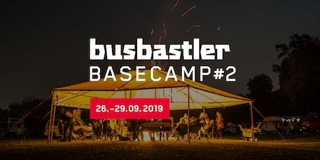 Busbastler Basecamp #2 Tickets