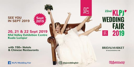 22nd KLPJ Wedding Fair 2019 (SEPTEMBER 2019) Mid Valley Exhibition Centre