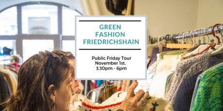 Green Fashion Tour Friedrichshain Tickets
