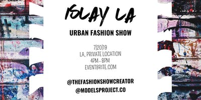 ISLAY LA URBAN FASHION SHOW