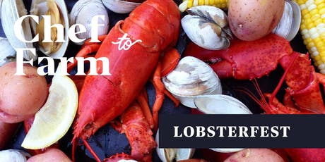 Max Chef to Farm Festival: 6th Annual New England Lobster Fest tickets