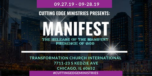 Cutting Edge Ministries Presents: MANIFEST
