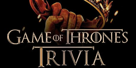 "Game of Thrones ""Beer Garden Brunch"" Trivia tickets"