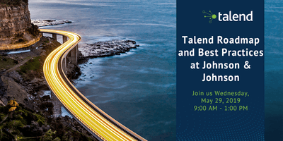 Talend Roadmap and Best Practices @ Johnson & Johnson