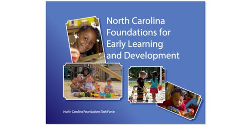 North Carolina Foundations of Early Learning & Development