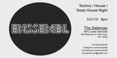ENSSEMBL  Techno/House/Deep House night