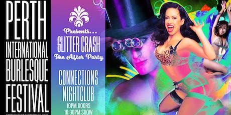 GLITTER CRASH - presented by the Perth international Burlesque Festival tickets