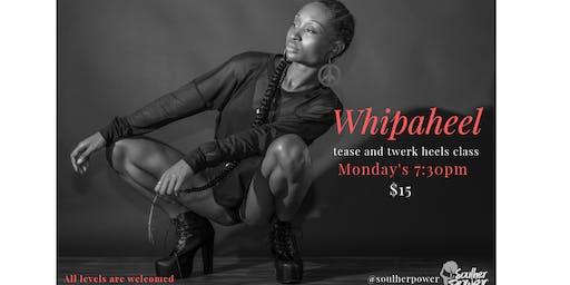 Whipaheels: Sexy heels dance class