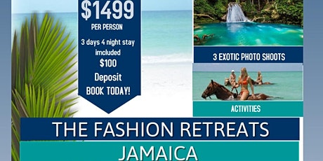 The Fashion Retreats Jamaica tickets