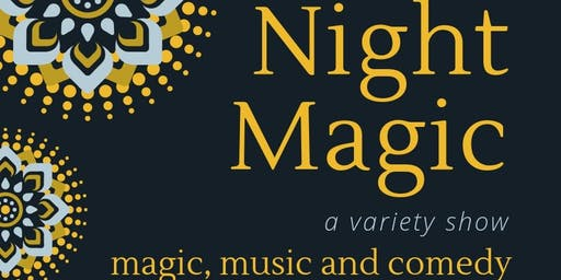 Night Magic; a variety show