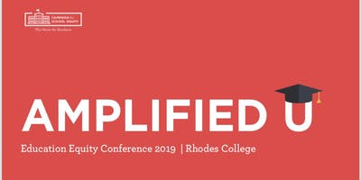 Amplified U: Education Equity Conference 2019