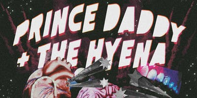 Prince Daddy & the Hyena