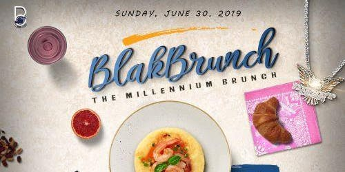 "Blak Brunch ""The Millennium Brunch"""