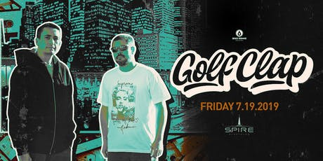 Golf Clap / Friday July 19th / Spire tickets