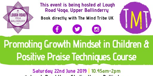 Promoting Growth Mindset in Children & Positive Praise Techniques Course