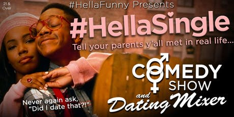 (6/14 cancelled) HellaSingle: Comedy Show & Singles Mixer tickets