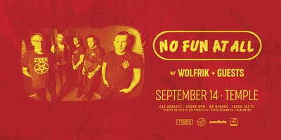 No Fun At All w/ Wolfrik + More TBA