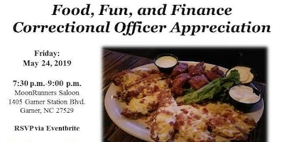 Correctional Officer Appreciation:  Food, Fun, and Finance