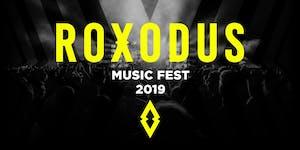 Roxodus Music Fest 2019 - Ultimate VIP