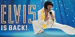 Elvis is Back! Tribute Show