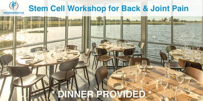 Stem Cell Workshop for Back & Joint Pain (Dinner @ Canvas Provided!)