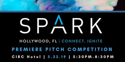 SPARK Hollywood, Fl | Pitch Competition 2019