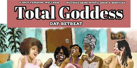 Total Goddess One Day Retreat tickets