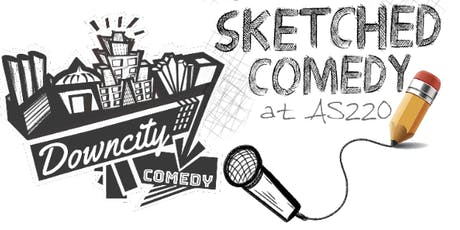 Sketched Comedy tickets