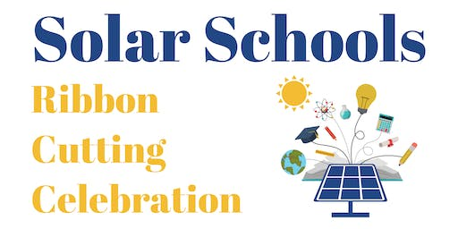 Solar Schools Ribbon Cutting Celebration