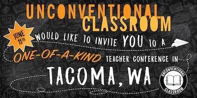 Teacher Workshop - Tacoma, WA - Unconventional Classroom