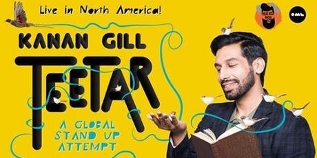 Kanan Gill Teetar - A Global Stand-up Attempt (Ottawa) billets