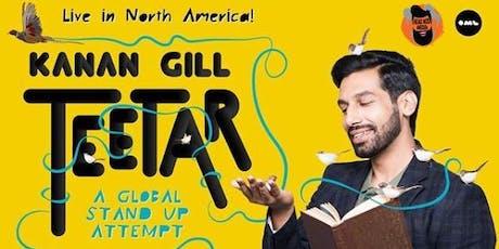 Kanan Gill Teetar - A Global Stand-up Attempt (Ottawa) tickets