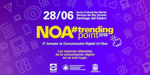 NOA Trending Point 2019 | 2° Jornadas Regionales de Comunicación Digital