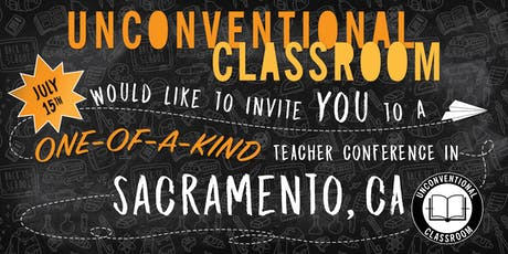 Teacher Workshop - Sacramento, CA - Unconventional Classroom tickets