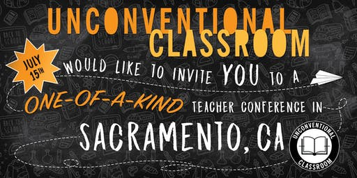 Teacher Workshop - Sacramento, CA - Unconventional Classroom