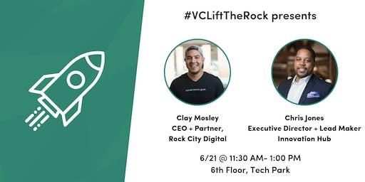 #VCLiftTheRock Presents: Rock City Digital + Innovation Hub