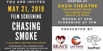 "BRAVE Communities' Conversation + Screening of ""Chasing Smoke"""