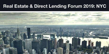 Real Estate & Direct Lending Forum NYC tickets
