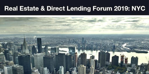 Real Estate & Direct Lending Forum NYC