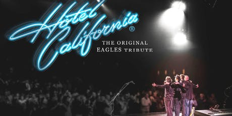 Hotel California- Eagles Tribute tickets