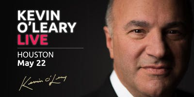 (Free) Shark Tank's Kevin O'Leary LIVE in Houston