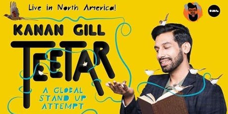 Kanan Gill Teetar - A Global Stand-up Attempt (Toronto) tickets