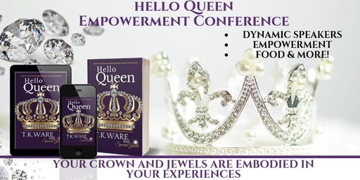 HELLO QUEEN EMPOWERMENT CONFERENCE