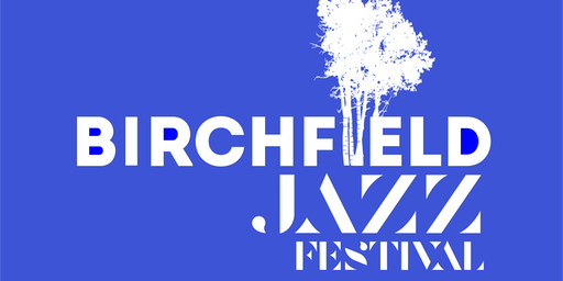 Birchfield Jazz Festival