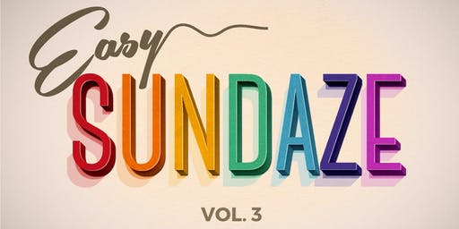 Easy Sundaze - Brunch Volume 3 - Oakland