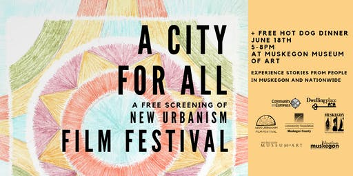 A City for All - New Urbanism Film Festival